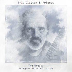 Eric Clapton – The Breeze: An Appreciation of JJ Cale (2014)