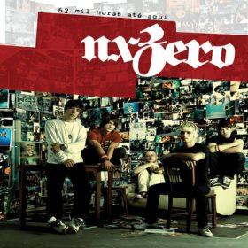 NX Zero – 62 Mil Horas Até Aqui (2008)