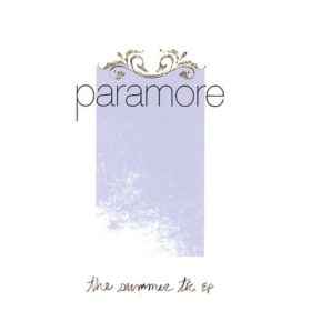 Paramore – The Summer Tic (EP) (2006)