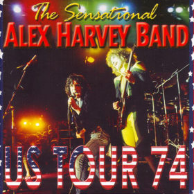 The Sensational Alex Harvey Band – US Tour '74 (1974)
