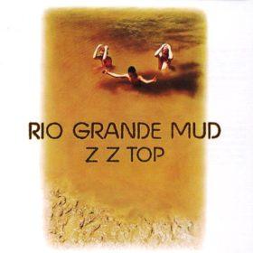 ZZ Top – Rio Grande Mud (1972)