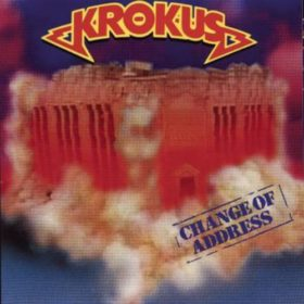Krokus – Change of Address (1986)