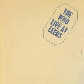 The Who – Live At Leeds (1970)