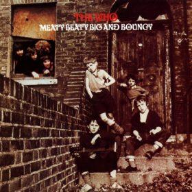The Who – Meaty Beaty Big and Bouncy (1971)