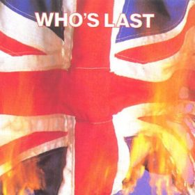 The Who – Who's Last (1984)
