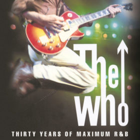 The Who – Thirty Years of Maximum R&B (1994)