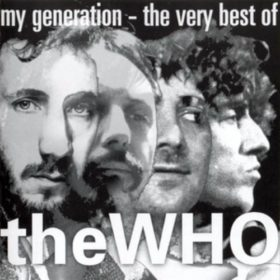 The Who – My Generation: The Very Best of the Who (1996)