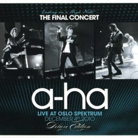 A-ha – Ending on a High Note: The Final Concert (2011)