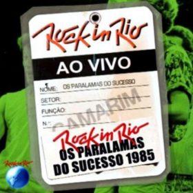 Os Paralamas do Sucesso – Rock In Rio 1985 (2007)