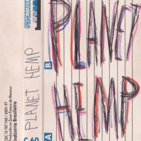 Planet Hemp – Demo Tape  (1993)