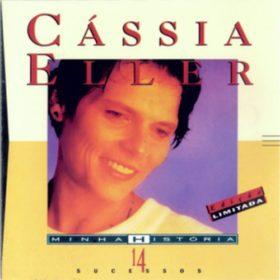 Cássia Eller – Minha História (1997)