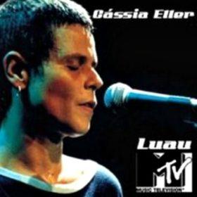 Cássia Eller – Luau MTV (2002)