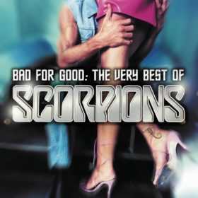 Scorpions – Bad for Good: The Very Best of Scorpions (2002)