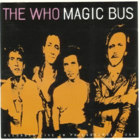 The Who – Magic Bus (Live in Philadelphia) (1993)