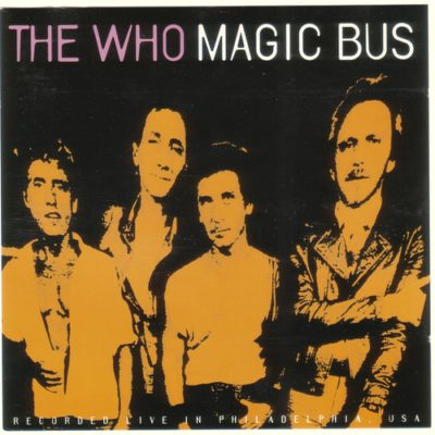 Download The Who - Magic Bus (Live in Philadelphia) (1993) - Rock Download