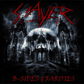 Slayer – B-Sides & Rarities  (2013)