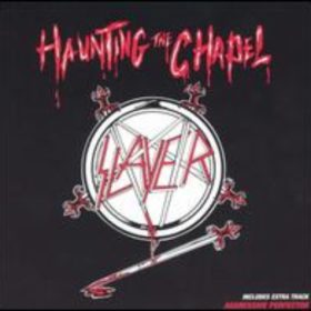 Slayer – Haunting the Chapel EP (1984)