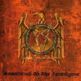Slayer – Soundtrack to the Apocalypse (2003)