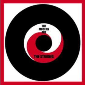 The Strokes – The Modern Age (2001)