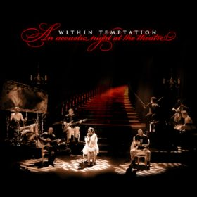 Within Temptation – An Acoustic Night at the Theatre (2009)