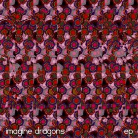 Imagine Dragons – Imagine Dragons EP (2009)