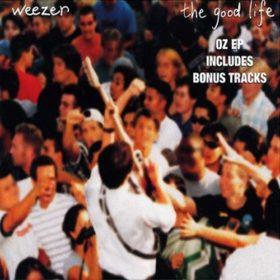 Weezer – The Good Life (1996)