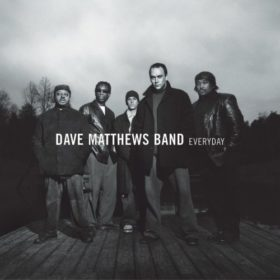Dave Matthews Band – Everyday (2001)