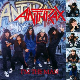 Anthrax – I'm the Man (1987)