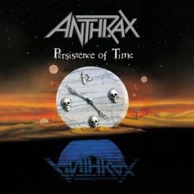 Anthrax – Persistence of Time (1990)