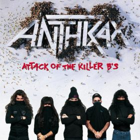Anthrax – Attack of the Killer B's (1991)
