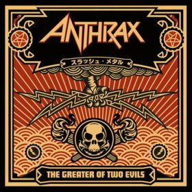 Anthrax – The Greater of Two Evils (2004)