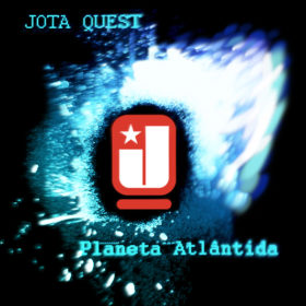Jota Quest – Planeta Atlântida (2006)