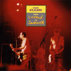 The Clash – From London To Jamaica (1999)