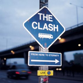 The Clash – From Here To Eternity (1999)