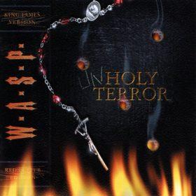 W.A.S.P. – Unholy Terror (2001)