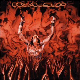W.A.S.P. – The Neon God: Part 1 – The Rise (2004)