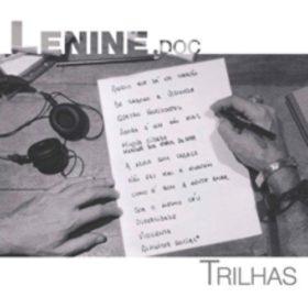 Lenine – Lenine.doc – Trilhas (2010)