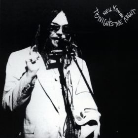 Neil Young – Tonight's the Night (1975)
