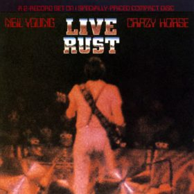Neil Young – Live Rust (1979)