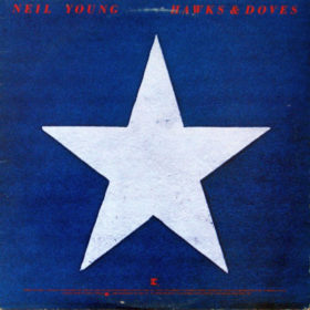 Neil Young – Hawks & Doves (1980)