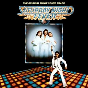 Bee Gees – Saturday Night Fever (1977)
