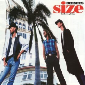 Bee Gees – Size Isn't Everything (1993)