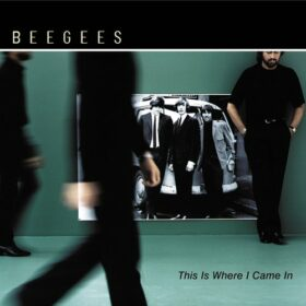 Bee Gees – This Is Where I Came In (2001)
