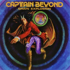 Captain Beyond – Dawn Explosion (1977)