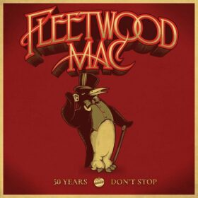 Fleetwood Mac – 50 Years – Don't Stop (2018)