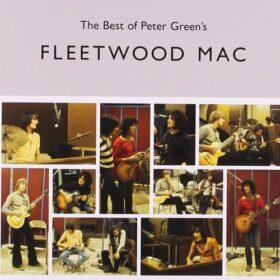 Fleetwood Mac – The Best of Peter Green's Fleetwood Mac (2002)