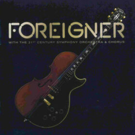 Foreigner – Foreigner with the 21st Century Symphony Orchestra & Chorus (2018)