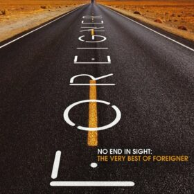 Foreigner – No End in Sight: The Very Best of Foreigner (2008)