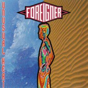 Foreigner – Unusual Heat (1991)