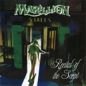 Marillion – Recital Of The Script (2009)